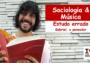 Sociologia e música: Estudo Errado, de Gabriel o Pensador*