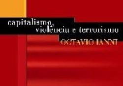 Dica de Leitura: Capitalismo, violência e terrorismo