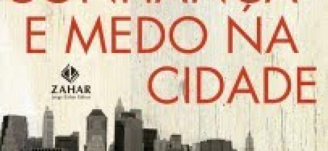 Dica de leitura: Confiança e Medo na Cidade