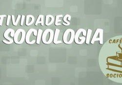 Atividades de Sociologia : questões de múltipla escolha