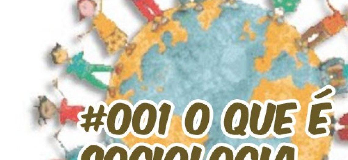Ep001- Café com Sociologia – O que é sociologia.