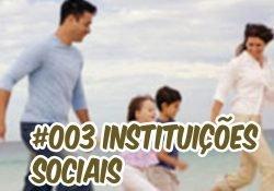 Ep003 Café com Sociologia –  Instituições Sociais