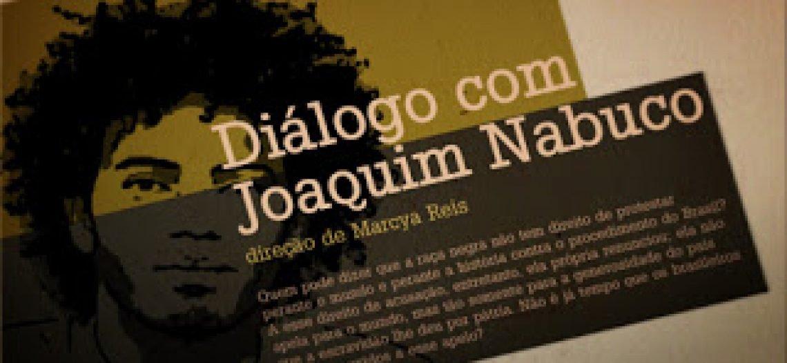 Dica de Filme: Diálogo com Joaquim Nabuco