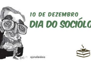 10 de dezembro, Dia do Sociólogo