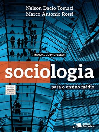 Slides do livro Sociologia para o Ensino Médio