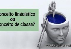 Preconceito linguístico ou de classe?