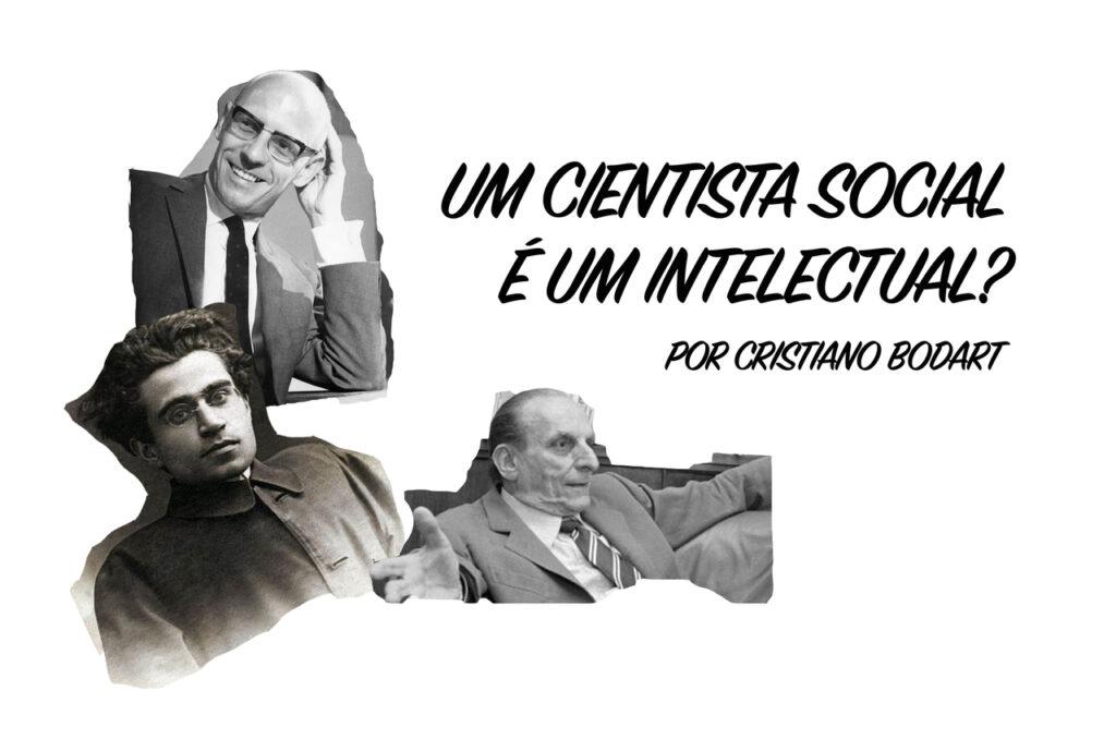 Um cientista social é um intelectual?