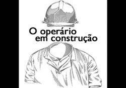 Sociologia e poesia: O operário em Construção