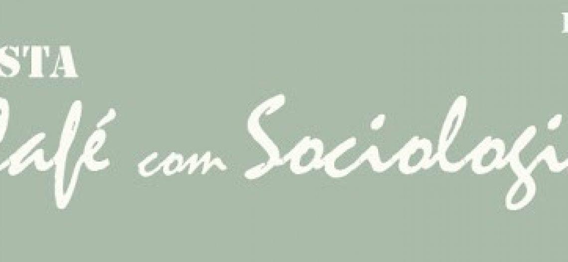 Revista de Sociologia: saiba um pouco sobre a Revista Café com Sociologia