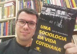 """[ já realizado]Sorteio de livro: """"Uma sociologia da vida cotidiana"""", de José de Souza Martins"""