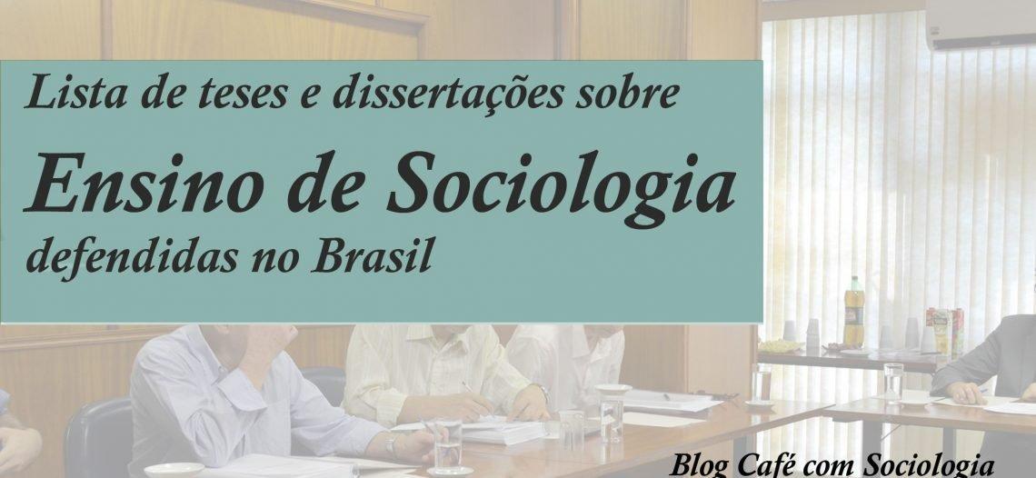 Banco de Dissertações e teses – Ensino de Sociologia