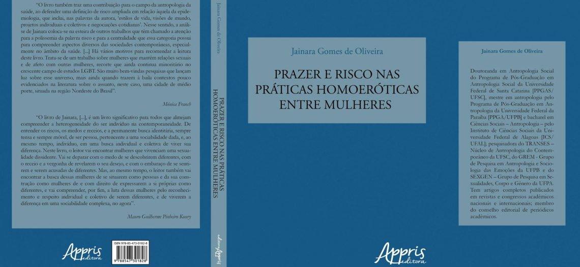 Lançamento de livro: Prazer e risco nas práticas homoeróticas – Jainara Gomes de Olveira