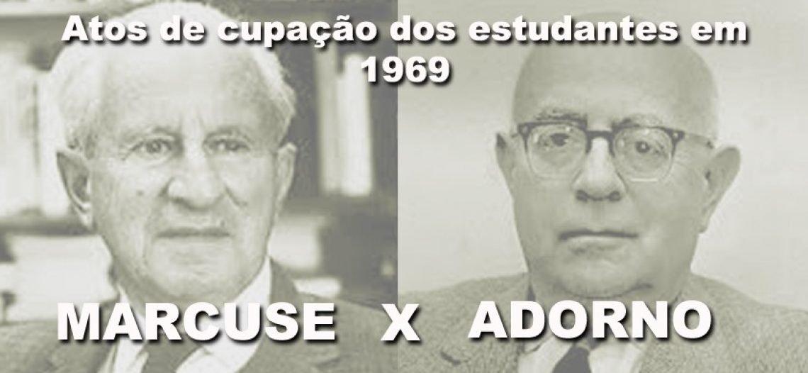 Ocupação dos estudantes (1969) em pauta: Marcuse contra Adorno