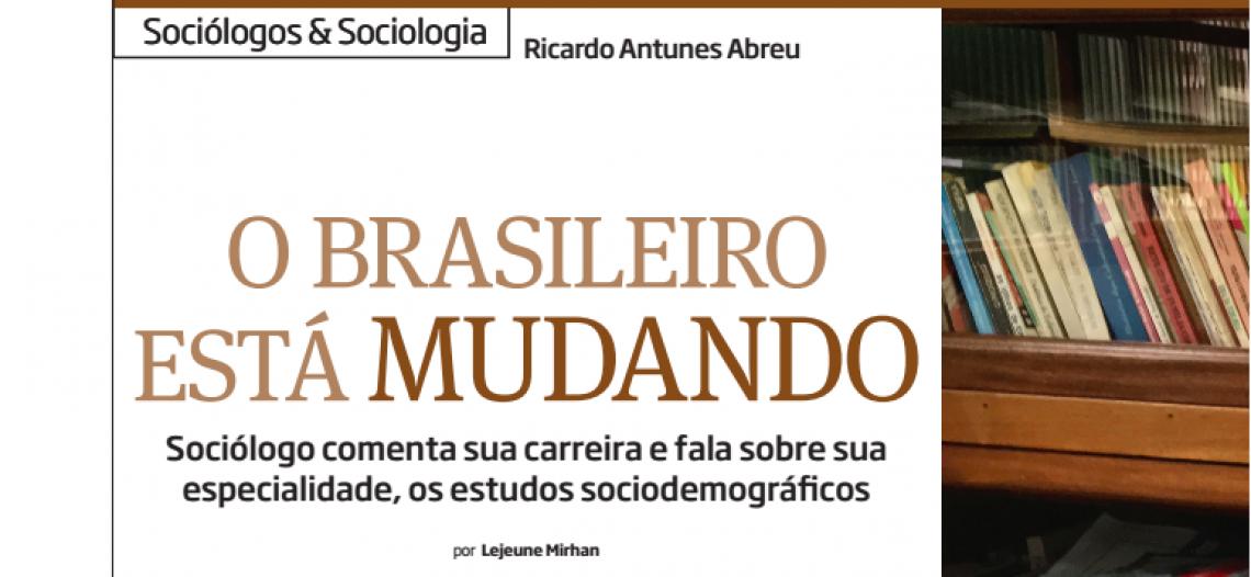 Entrevista com Ricardo Antunes Abreu: o brasileiro está mudando