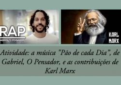 """Atividade: a música """"Pão de cada Dia"""" e as contribuições de Karl Marx"""