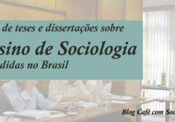 Banco de Dissertações e teses ensino de Sociologia