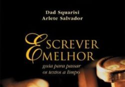 """Sorteio livro """"Escrever Melhor""""  – Arlete Salvador, Dad Squarisi"""