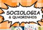 Baixar: Sociologia e Quadrinhos: refletindo sobre trabalho e desigualdades sociais