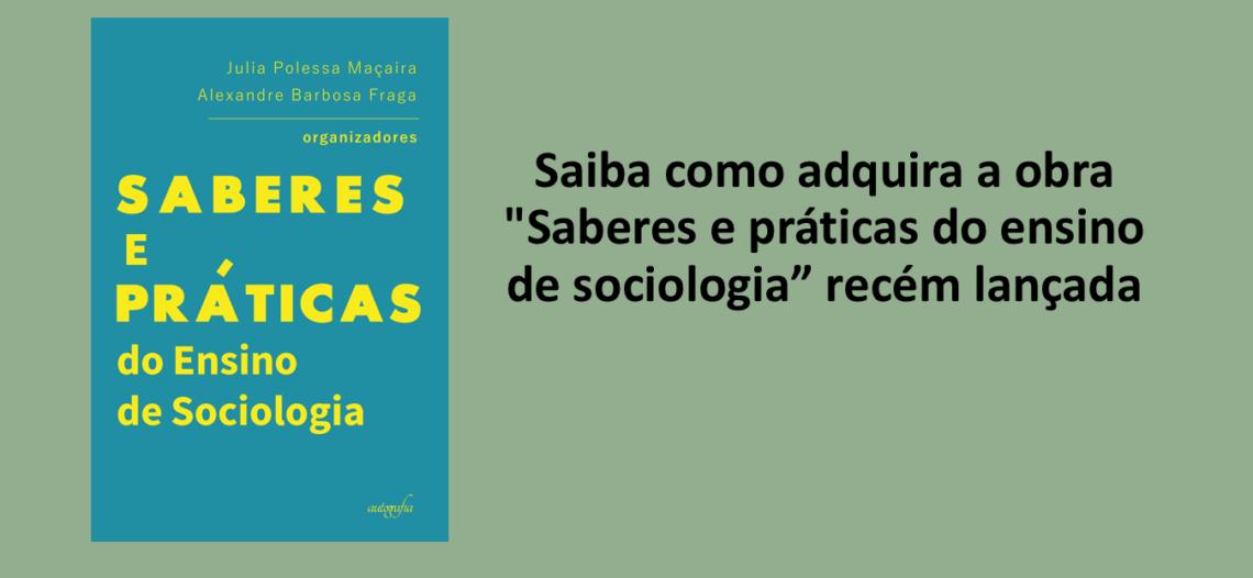 "Livro ""Saberes e práticas do ensino de sociologia"""