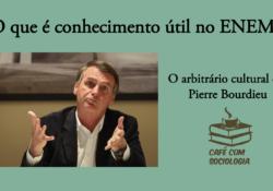 """Para entender a noção de """"arbitrário cultural"""" em Pierre Bourdieu"""