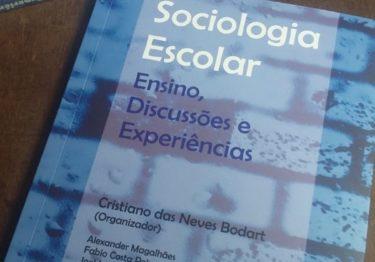 """Como adquirir o livro """"Sociologia Escolar: ensino, discussão e experiências"""""""