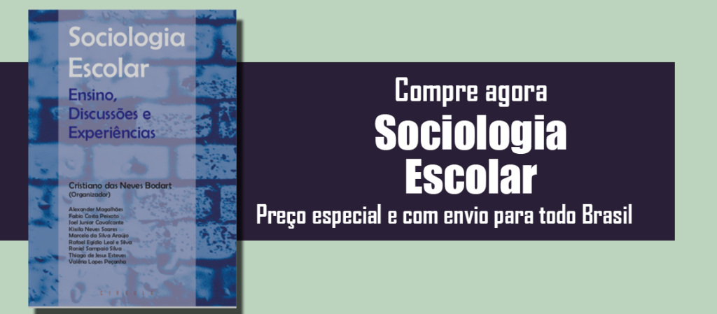 sociologia escolar - Cristiano Bodart