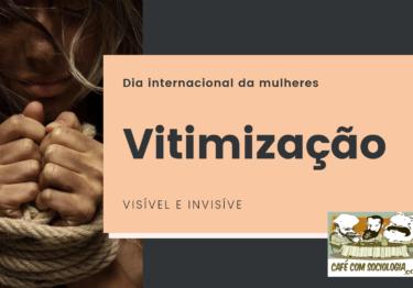 Visível e invisível: a vitimização das mulheres no Brasil (2019)