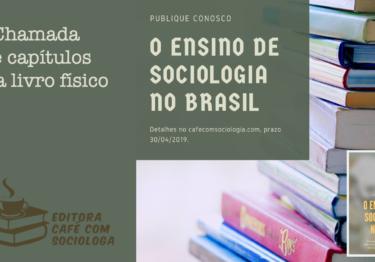 [nova proposta] Chamada pública para submissão de capítulo de livro físico: ensino de Sociologia