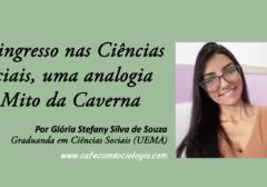 """O ingresso nas Ciências Sociais, uma analogia ao """"Mito da Caverna"""""""