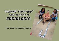 """""""Dominó Temático"""" para as aulas de Sociologia"""