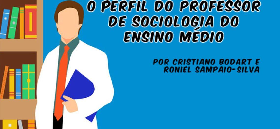 Pesquisa apresenta e problematiza o perfil do professor de Sociologia brasileiro após 10 anos de reintrodução da disciplina