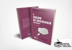 Lançamento: O ensino de Sociologia no Brasil, vol.2