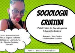 [Sociologia Criativa – Parte 1] Educação Antirracista no Ensino Fundamental II