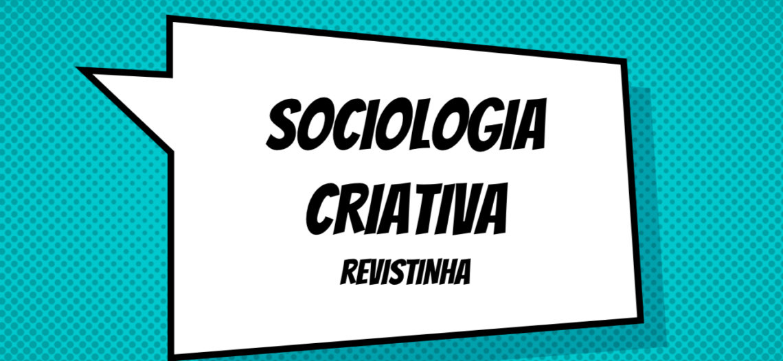 [Sociologia Criativa – Parte 2] Política em revistinha para o Ensino Fundamental II – Atividades de Alunos