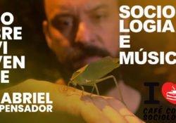 Sociologia e música: Sobrevivente, de Gabriel, o Pensador