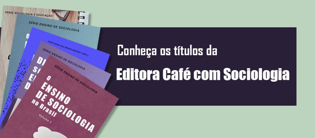 Editora Café com Sociologia