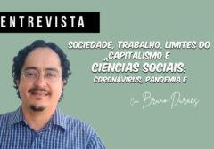 Sociedade, trabalho, limites do capitalismo e Ciências Sociais: coronavírus, pandemia e pós-pandemia