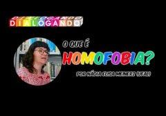 [vídeo] Entenda o que é Homofobia