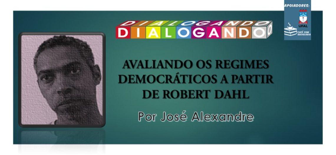 [Vídeo] Regimes democráticos segundo Robert Dahl