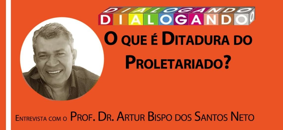 O que é Ditadura do Proletariado?