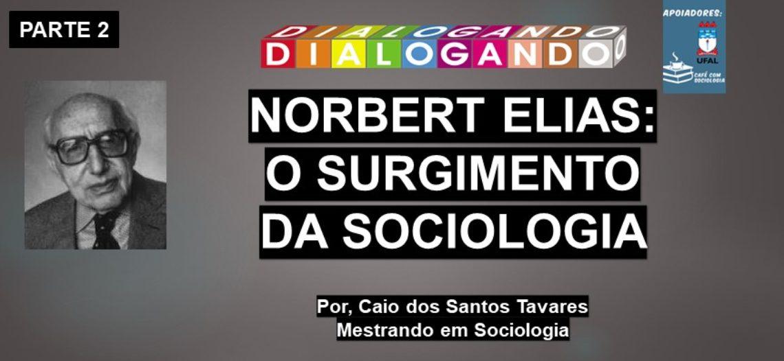 [Vídeo] O surgimento da Sociologia – parte 2