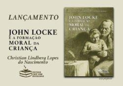 Lançamento: John Locke e a formação moral da criança