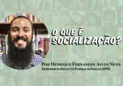 O que é Socialização? Texto + dica de leitura + atividades