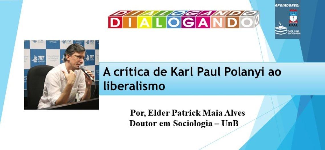 A crítica de Karl PaulPolanyi ao liberalismo