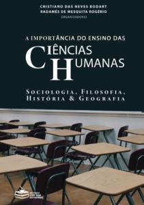 A importância do ensino das Ciências Humanas - Sociologia, Filosofia, História e Geografia