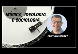 Música, Ideologia e Sociologia [texto + atividade pedagógica]
