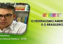 O Federalismo Americano e o Federalismo Brasileiro