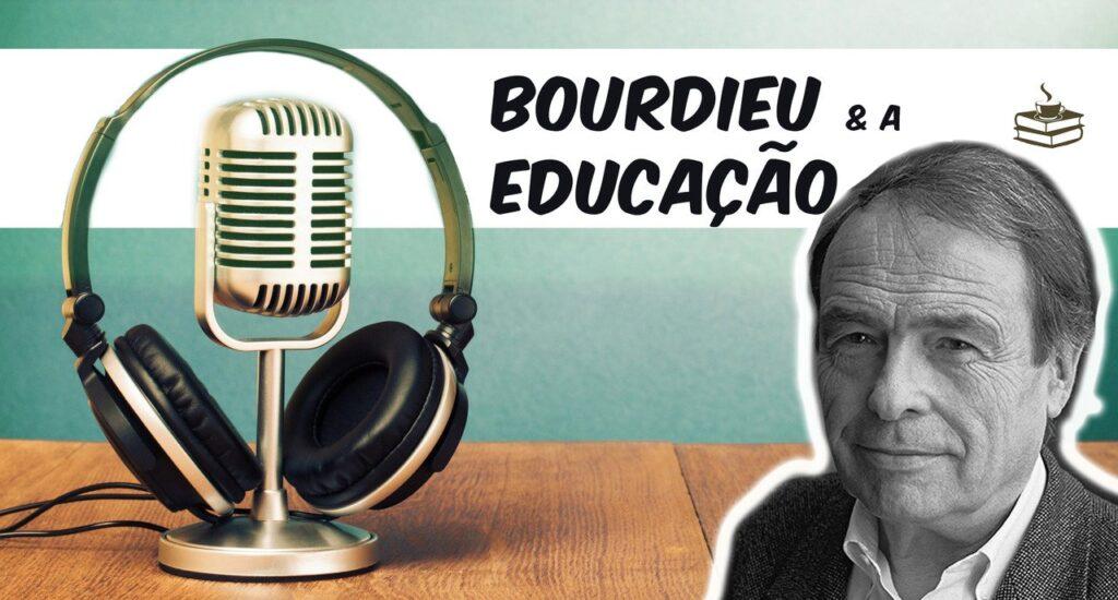 Bourdieu e a educação