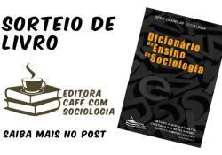 [já realizado] Sorteio de livro: dicionário do ensino de Sociologia
