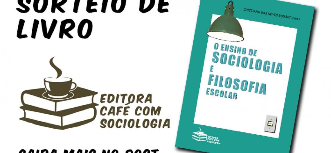 [já realizado] Sorteio de livro: O ensino de Sociologia e de Filosofia escolar